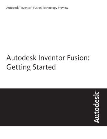 Autodesk Inventor Fusion: Getting Started - Autodesk Labs