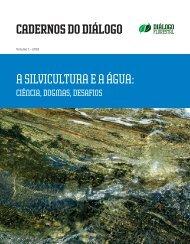 CADERNOS DO DIÁLOGO A silvicultura e a água: - Conservação ...
