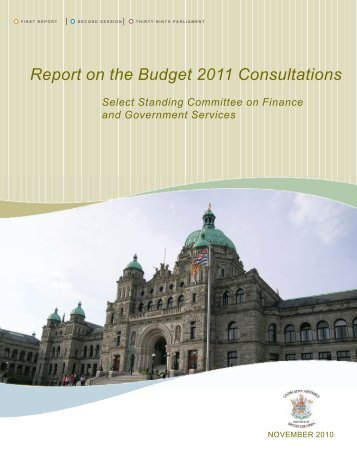 2011 BC Budget Consultation Report - Legislative Assembly of ...