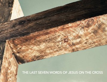 THE LAST SEVEN WORDS OF JESUS ON THE CROSS