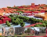 Masterplan Centrum Drachten - Gemeente Smallingerland