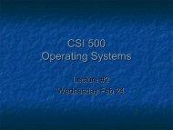 CSI 500 Operating Systems
