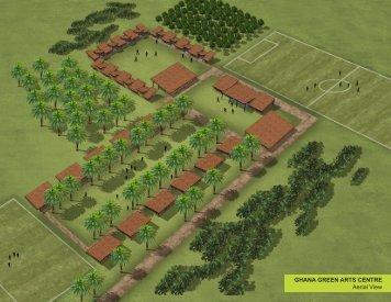 GHANA GREEN ARTS CENTRE Aerial View - NKA Foundation