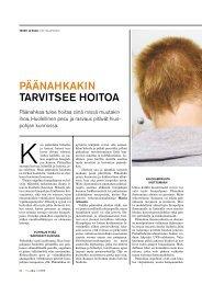 PÄÄNAHKAKIN TARVITSEE HOITOA