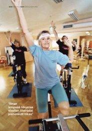 """Ilman lempeää liikuntaa nivelten liikeradat pienenevät liikaa."""""""