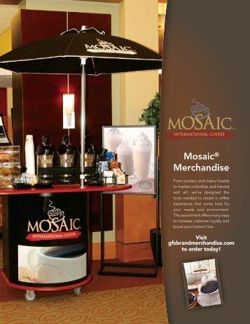 Mosaic® Merchandise - Gordon Food Service