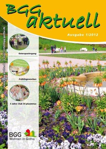 BGG-aktuell, Ausgabe 1 - 2012 - Baugesellschaft Gotha