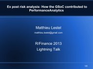 Ex post risk analysis: How the GSoC contributed to ... - R/Finance 2013