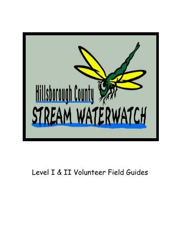 Stream Waterwatch Field Guide for Volunteers Level 1 & 2