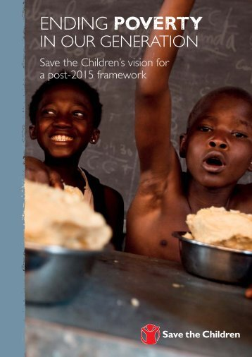 Ending Poverty in Our Generation - Save the Children