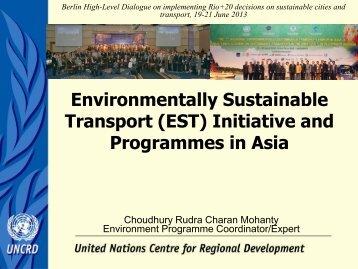 Mr. Choudhury R. C. Mohanty, Environment Programme Coordinator ...