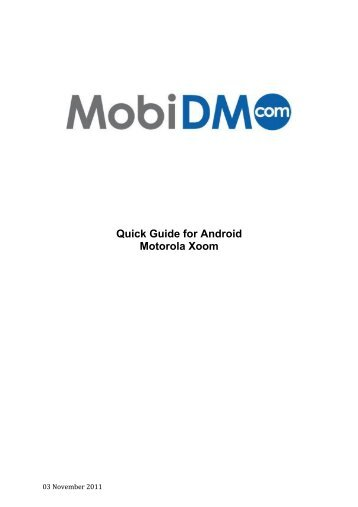 Quick Guide For Android Motorola Xoom Wiki Mobidm
