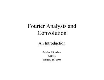 Fourier Analysis and Convolution