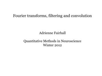 Fourier Analysis, Filters and Convolution