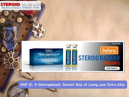 DNP (2, 4-Dinitrophenol): Instant Way of Losing your Extra Kilos