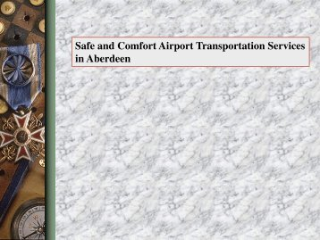 Safe and Comfort Airport Transportation Services in Aberdeen
