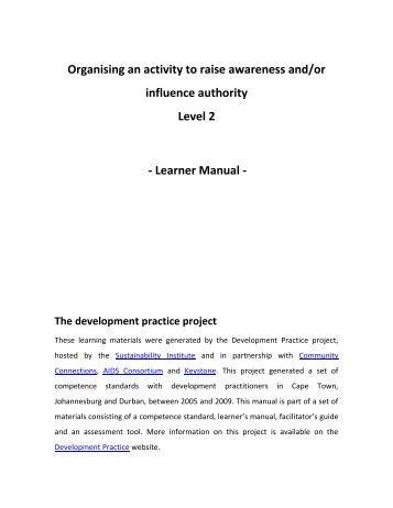 Organising an activity to raise awareness and/or influence authority ...