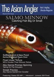 The Asian Angler - March 2015 Digital Issue - Malaysia - English