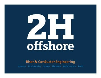 Riser Lifecycle - 2H Offshore