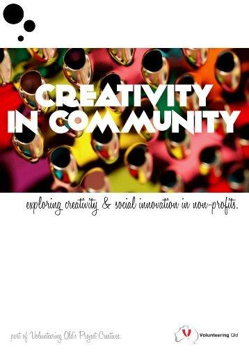 exploring creativity & social innovation in non ... - Volunteering Qld
