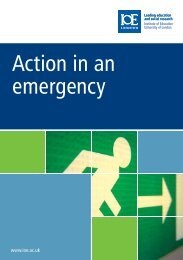 Action in an emergency - Institute of Education, University of London