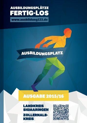 AUSBILDUNGSPLÄTZE - FERTIG - LOS | Stadt und Landkreis München | Ausgabe 2015/16