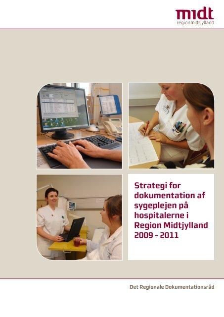 Strategi for dokumentation af sygeplejen på hospitalerne i Region ...