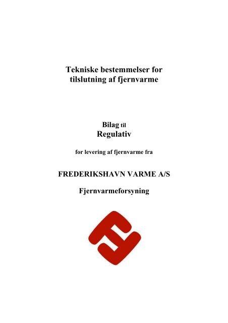 Tekniske bestemmelser for tilslutning af fjernvarme - Frederikshavn ...