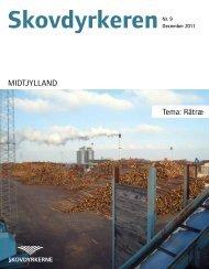 MIDTJYLLAND Tema: Råtræ - Skovdyrkerforeningen