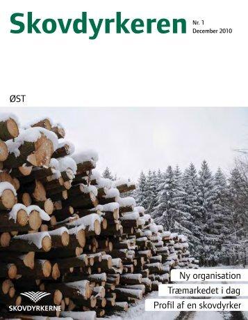 ØST Ny organisation Træmarkedet i dag Profil af en skovdyrker