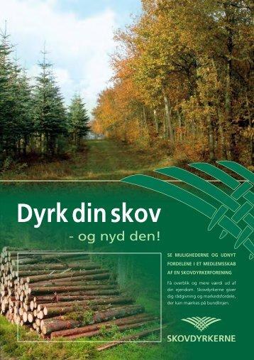 Dyrk din skov - Skovdyrkerforeningen