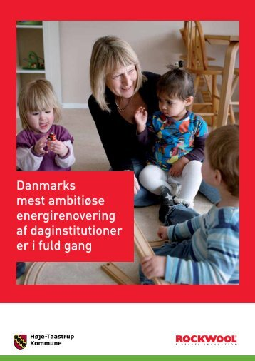Danmarks mest ambitiøse energirenovering af daginstitutioner er i ...