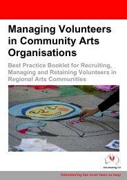Managing Volunteers in Community Arts ... - Volunteering Qld