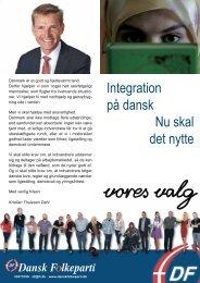 Integration på dansk Nu skal det nytte - Dansk Folkeparti