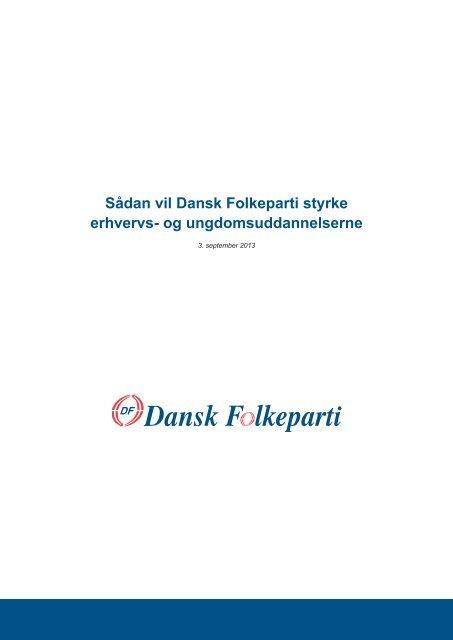 SÃ¥dan vil Dansk Folkeparti styrke erhvervs- og ...