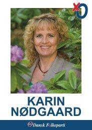 Klik her for at se Karin Nødgaard's valgbrochure - Dansk Folkeparti