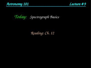 Astronomy 101 Lecture # 9 Today: - HMC Physics