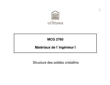 Structure des solides cristallins MCG 2760 Matériaux de l' ingénieur I