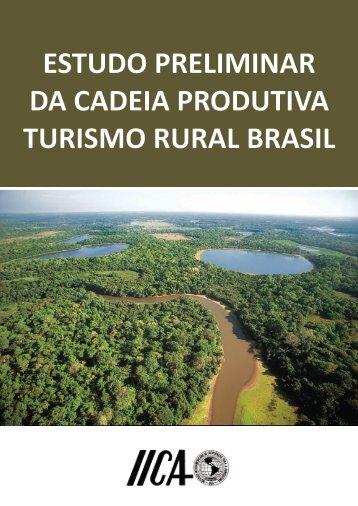 estudo preliminar da cadeia produtiva turismo rural brasil - IDESTUR