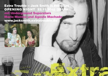 Jack Smith in Frankfurt OPENING NIGHT 22.11.2012 ... - Extra Trouble
