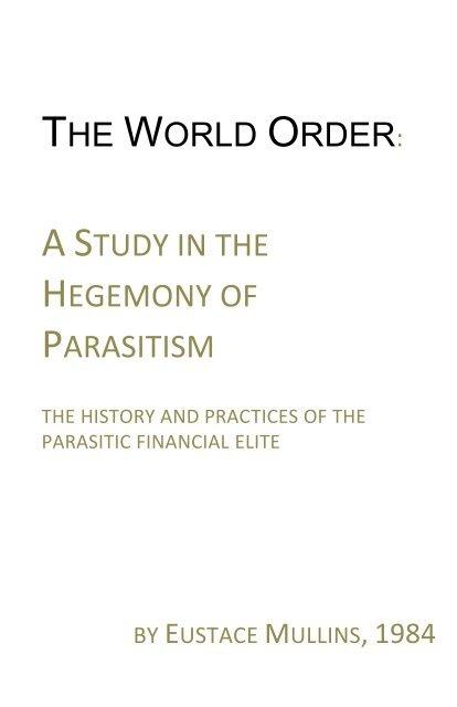 Study Of The Hegemony Of Parasitism Michaeljgoodnightcom