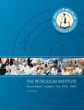 The PI Annual Report AY 2008 - 2009 - The Petroleum Institute