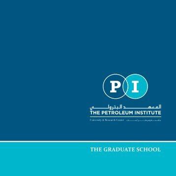 Graduate School's Brochure (English) - The Petroleum Institute