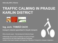 TRAFFIC CALMING IN PRAGUE KARLIN DISTRICT - Velo City