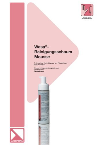 Wasa®- Reinigungsschaum Mousse - Lysoform.ch