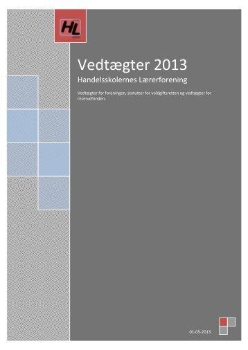 Vedtægter 2013 - Handelsskolernes Lærerforening