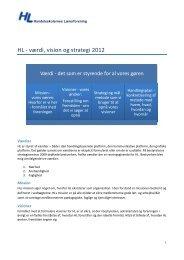 Læs mere om HL værdier, visioner og de konkrete strategier