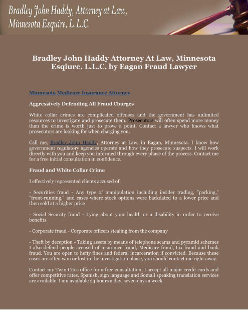 Bradley John Haddy Attorney At Law, Minnesota Esqiure, L.L.C. by Eagan Fraud Lawyer