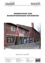 ÅRSBERETNING 2009 BIOGRAFFORENINGEN ... - Glostrup Bio