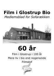 Nr. 40: Glostrup Bios 60-års jubilæum. Bag kulisserne i biografen.